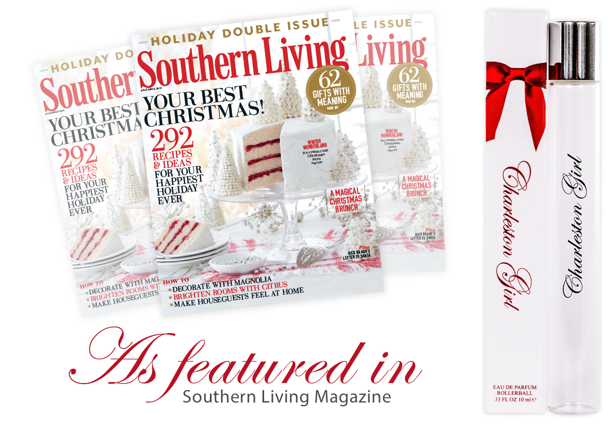 Charleston Girl Perfume Rollerball featured in Southern Living Magazine