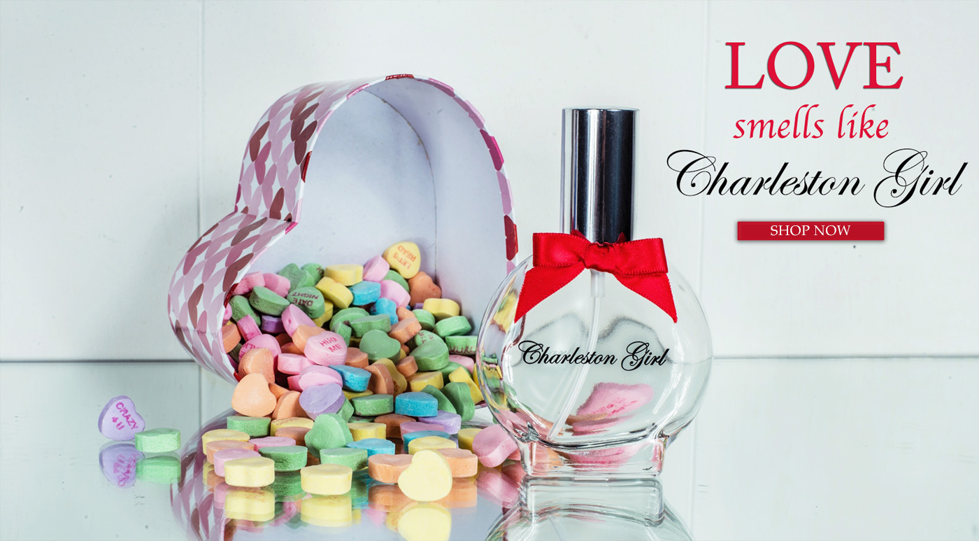 Valentines Day specials for Charleston Girl Perfume